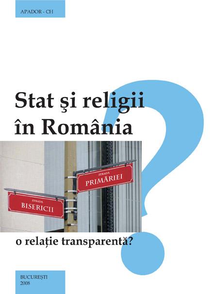 Stat şi religii în România  - o relaţie transparentă?