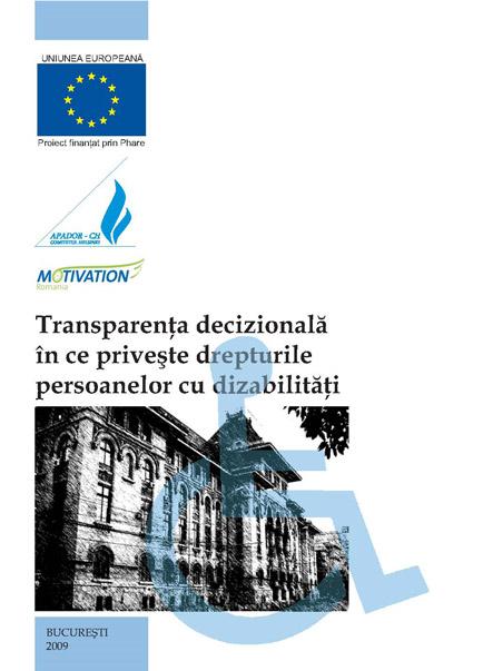Transparenta decizionala în ce priveste respectarea drepturilor persoanelor cu dizabilitati