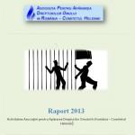 Raportul de activitate al APADOR-CH pe 2013